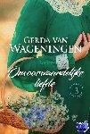 Wageningen, Gerda van - Onvoorwaardelijke liefde