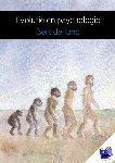 Jong, Bert de - Evolutie en psychologie - POD editie