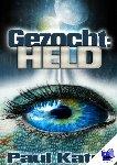 Kater, Paul - Gezocht: held - POD editie