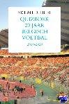 Delbeke, Michael - Quizboek Twintig jaar Belgisch voetbal