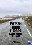 Winter, Jaap, Schoorl, Fred - Fietsen door Europa - POD editie