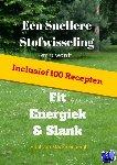 Mackelenbergh, Paul van - Een snellere stofwisseling en u wordt fit, energiek & slank - POD editie