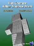 Min, Patrick - Het enorme killer sudoku boek - POD editie