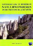 Renaerts, Hugo - Gemakkelijk te bereiken natuurwonderen in de provincie Alicante