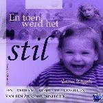Engels, Tania, Smet, Kristine De - En toen werd het stil - POD editie