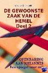 Groeneveld, Elihu van - DE GEWOONSTE ZAAK VAN DE HEMEL              Deel 2 - POD editie
