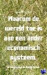 Pyrrho, Alias - Waarom de wereld toe is aan een ander economisch systeem.