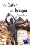 Boom, Wessel ten - Van Luther tot Heidegger