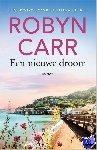 Carr, Robyn - Een nieuwe droom