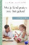 Hoogenboom, Aline, Post, Marieke - Met je kind praten over het geloof
