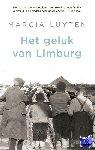 Luyten, Marcia - Het geluk van Limburg