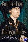 Loo, Bart van - De Bourgondiërs