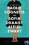 Cognetti, Paolo - Sofia draagt altijd zwart
