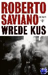 Saviano, Roberto - Wrede kus