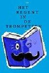 Kemp, Pierre - Het regent in de trompetten