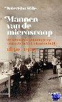 Wille, Robert-Jan - Mannen van de microscoop