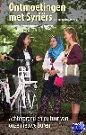 Sande, Esseline van de - Ontmoetingen met Syriers achtergrond en cultuur van onze nieuwe buren