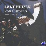 Ditzhuijzen, Jeannette van - Landhuizen van Curaçao