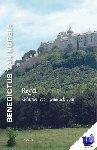 Benedictus van Nursia - Regel. Richtsnoer voor monastiek leven