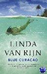 Rijn, Linda van - Blue curacao