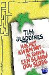 Gladdines, Tim - Hoe het kwam dat ik Emma een blauw oog sloeg