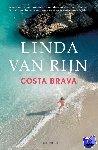 Rijn, Linda van - Costa Brava