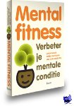 Bolier, Linda, Haverman, Merel, Walburg, Jan Auke - Mental fitness - POD editie - verbeter je mentale conditie