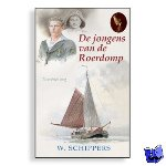Schippers, Willem - De jongens van de Roerdomp