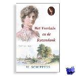 Schippers, Willem - Het Veerhuis en de Rozendonk