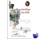 Schippers, Willem - De vrijwilliger van 1830