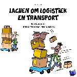 Lammers, Bart - Lachen om logistiek en transport