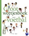 Sarrazin, Aurelie - Groot weetjesboek over voetbal