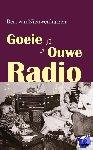 Nieuwenhuizen, Bert van - Goeie ouwe radio