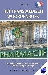 Arkel, Tin van - Het Frans medisch woordenboek - POD editie