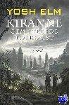 Elm, Yosh - Kiranne 2 - Gemuteerde toekomst - POD editie