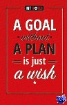 - A goal without a plan is just a wish (set van 3)