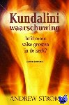 Strom, Andrew - Kundalini Waarschuwing - POD editie