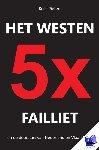 Pieters, Kees - Het westen vijfmaal failliet - POD editie