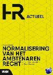 Jellinghaus, Steven, Maessen, Karen - Normalisering van het Ambtenarenrecht