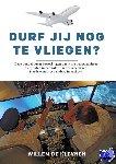 Kleynen, Willem de - DURF JIJ NOG TE VLIEGEN?