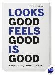 Zwaag, Anne van der - Looks good feels good is good