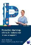 Bakker, Marc, Heycop ten Ham, Coen Van - ProActive Nursing: klinisch redeneren in zes stappen