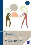 Meulenberg-Brouwer, Annemarie, Pol - Top, Hannelies van der - Dialoog - Een theoretisch en praktisch perspectief op de beroepsrollen van de logopedist - POD editie