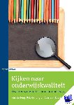 Jong, Kim de, Jong, Rob de, Zoest, Cees van - Kijken naar onderwijskwaliteit - POD editie