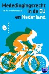 Gronden, J.W. van de - Mededingingsrecht in de EU en Nederland - POD editie