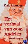 Biemans, Elsie - Het verhaal van oom Andries