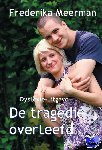 Meerman, Frederika - De tragedie overleefd
