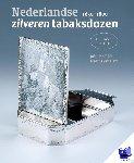 Endlich, John, Dam, Marius van - Nederlandse zilveren tabaksdozen 1650-1800