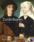Buijsen, Edwin, Stighelen, Katlijne van der, Wytema, Charlotte - Zuiderburen - Portretten uit Vlaanderen, 1400-1700