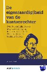 Kraats, Kim van der - De eigen(aardig)heid van de kantonrechter - POD editie